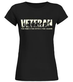 811fff9e Veteran The Man The Myth The Legend T-shirt for Father's Day