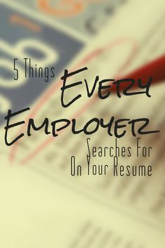 5 Things Every Employer Searches For On Your Resume #Resume #ResumeTips #CV