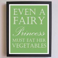 Children Decor, Fairy Princess, Eat You Veggies, Nursery Art, Typography Poster, Nursery wall quotes, Subway Art, 11 x 14, kids poster