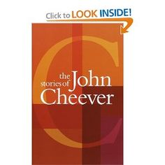 The Stories of John Cheever. Sounds similar to my short story favorite, John Updike. The hidden lives of Americans.