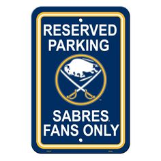 Buffalo Sabres Sign - Plastic - Reserved Parking - 12 in x 18 in (backorder)