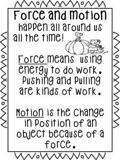 Hello Everyone! Next week we will begin a science unit on force and motion. We … Hello Everyone! Next week we will begin a science unit on force and motion. We will investigate how things move and what changes can occur…. Primary Science, Kindergarten Science, Elementary Science, Physical Science, Science Classroom, Teaching Science, Science Education, Preschool, Classroom Signs