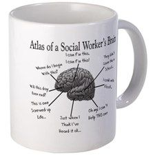 Atlas of a Social Worker's Brain Mug - Cool Gift Ideas for Social Workers (CafePress.com)