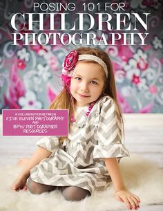 Posing 101 for Children Photography