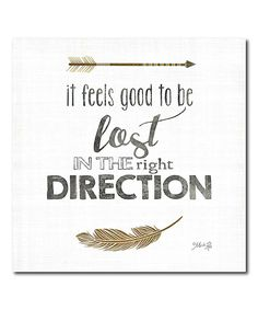 This 'Lost in the Right Direction' Wrapped Canvas by Courtside Market is perfect! #zulilyfinds