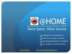 @Home de werkplek van de toekomst door LIFE en Change Engine!