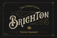 Brighton Typeface & Ornaments by celcius design on @creativemarket