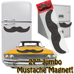 "Ever wonder what your car would look like with a stylish 'stache?  How about your fridge?  Washing machine?  Wonder no more with this jumbo, 27"" novelty mustache magnet!  For added effect, pick up a pair of our giant googly eyes to really give your appliances some personality! Makes a great gift."