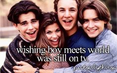 "aw I loved boy meets world! haha :) But they are putting run downs on Disney and now making a sequel show ""Girl Meets World"" *Squeel* Can't wait!"