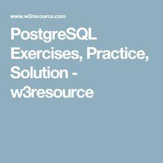 PostgreSQL Exercises, Practice, Solution - w3resource