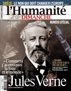 """JULES VERNE,LA ASTRONOMIA Y LA LITERATURA: A lire dans L'Humanité Dimanche. Jules Verne : """"Co..."""