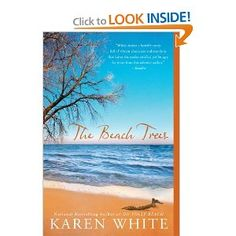 The Beach Trees by Karen White.  Recommended to me by several friends on Facebook.  Good read!