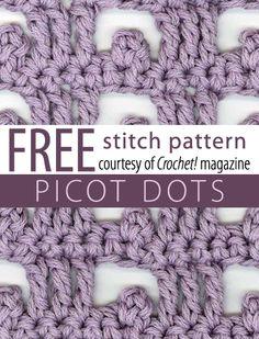 Picot Dots Stitch Pattern from Crochet! magazine. Download here: http://www.crochetmagazine.com/stitch_patterns.php?pattern_id=87