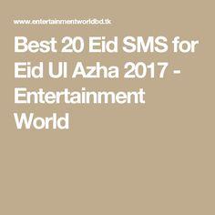 Best 20 Eid SMS for Eid Ul Azha 2017 - Entertainment World