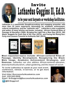 Invite Lathardus Goggins II, Ed.D. Education System, Higher Education, African American Studies, Invite, Invitations, Identity Development, Learning Theory, Rite Of Passage, Social Emotional Learning