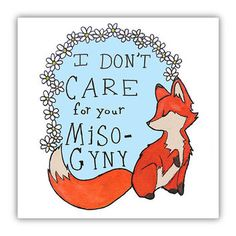 Feminist Fox Doesn't Care For Your Misogyny -- Poster