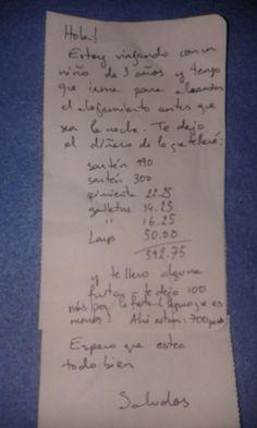 """Ocurrió en la ciudad de Camarones, Chubut. El turista dejó el detalle de lo que llevó, junto con 700 pesos. """"Gracias señor turista!!! Le deseo buena vida!!!"""", escribió la dueña en Facebook."""
