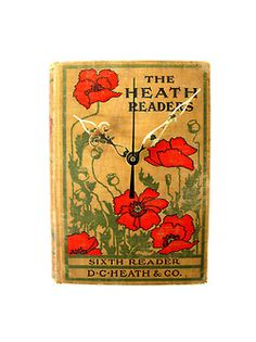 The Heath Readers Sixth Reader by Vintage Book Clocks