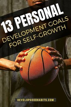 13 Personal Development Goals for Self-Growth | See all the best personal development goal examples. #personaldevelopment #selfimprovement #selfgrowth
