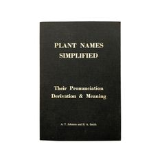Vintage witchy BOOK - Plant Names Simplified - Their Pronunciation Derivation and Meaning - herbology biology UK witch's garden Green Witch Witch's Garden, Celebration Box, Alternative Health, Live For Yourself, Biology, Daughters, Meant To Be, Healing, Names