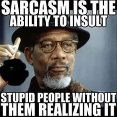 Sarcasm, Sarcasm everywhere…10 Pics
