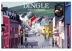 Dingle - Poster of Ireland - Ireland Posters. Irish Traditions, Paper Artist, Emerald Isle, All Poster, Rest Of The World, Europe, Ireland, The Incredibles, Chock Full
