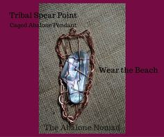 Caged Abalone Pendant - Tribal Spear Point