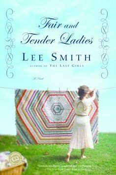 to read.....Lee Smith exhibits her own understanding and affection for the traditions of the Appalachians