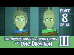 The Adventurous Adventures of One Direction 3: Part 8 - YouTube