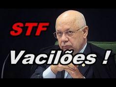 """"""" STF """" VACILÃO , BRASIL INSEGURO , CONSTITUIÇÃO RASGADA ! """" POLÍTICA """""""