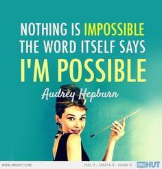 I'm possible !<<-- Ta da!