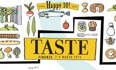 Taste Firenze: dal 7 al 9 marzo 2015 ce n'è per tutti i gusti! #TasteFirenze #wine #food