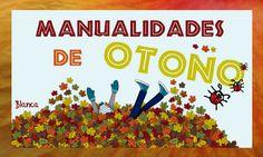 Actividades para Educación Infantil: MANUALIDADES DE OTOÑO