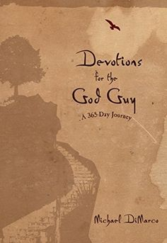 Devotions for the God Guy: A 365-Day Journey - Kindle
