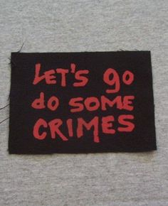What crimes....