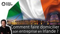 Domicilier son entreprise en Irlande : Comment faire ?