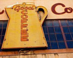 Good Coffee Neon Sign Photo Hansen's Coffee Oakland—Great for kitchen decor!