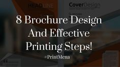 8 Brochure Design And Effective Printing Steps!