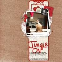 jingle on; kits: Designer Digitals/Katie Pertiet/ Cookie Monster layered template, Big Brush Script Words No 1, Min Jul/ tags,tickets, December Date Flags No 1, Hello December staple, Curated Studio Mix No. 17/ pebble, Krafted Cardstock No 1 **coming soon**, Scripted Story 3x4 Prompts No 2 **coming soon**, Krafty Love Kit/ corrugated cardboard heart **coming soon**