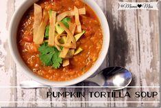 Pumpkin Tortilla Soup {mama♥miss} ©2012