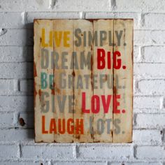 Live Simply.  Spray stencil on wood. 40 x 50 x 2 cm  #woodsign #homedecoration #homeandliving #vintage #alldecos