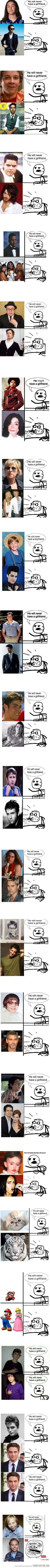 _____ will never have a girlfriend haha