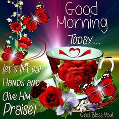 Good Morning,God Bless You!!