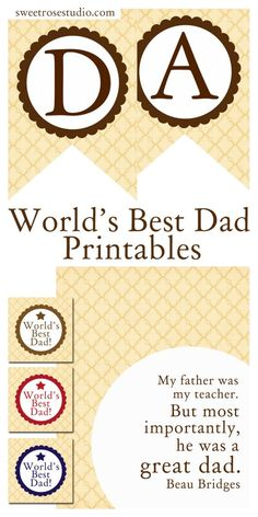 Celebrate Father's Day with FREE Worlds Best Dad Printables at Sweet Rose Studio