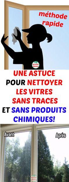 Une astuce pour nettoyer les Vitres Sans Traces et sans produits chimiques!