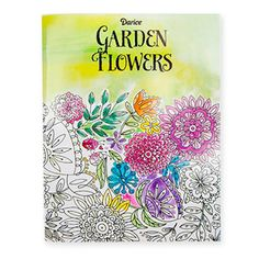 Adult Coloring Book: Garden Flowers