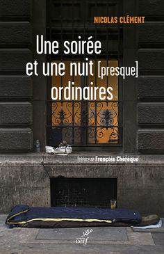 """"""" Une soirée et une nuit (presque) ordinaire """",  de Nicolas Clément."""