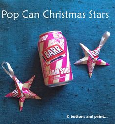 buttons and paint...: ... and some Pop Can Christmas Stars. ☀CQ #christmas #crafts   http://www.pinterest.com/CoronaQueen/christmas/