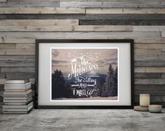 "Adventure Poster Mountains Art Print Quote Art ""The Mountains Are Calling"" Motivational Poster Boyfriend Gift Wall Art Guy Gift Rustic Lodge by EmilysWanderlust on Etsy"