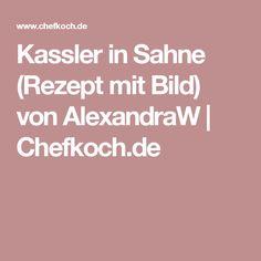 Kassler in Sahne (Rezept mit Bild) von AlexandraW | Chefkoch.de